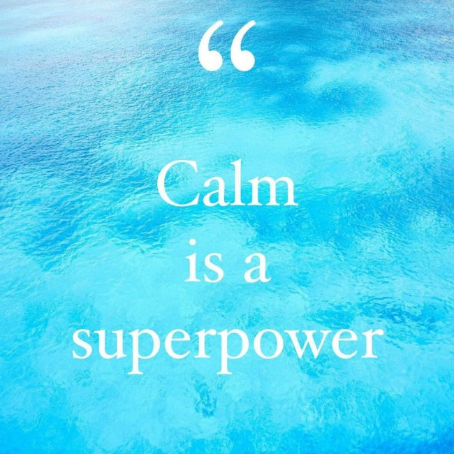 calm is superpower